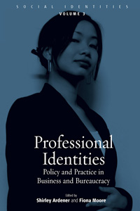Professional Identities (with Shirley Ardener)