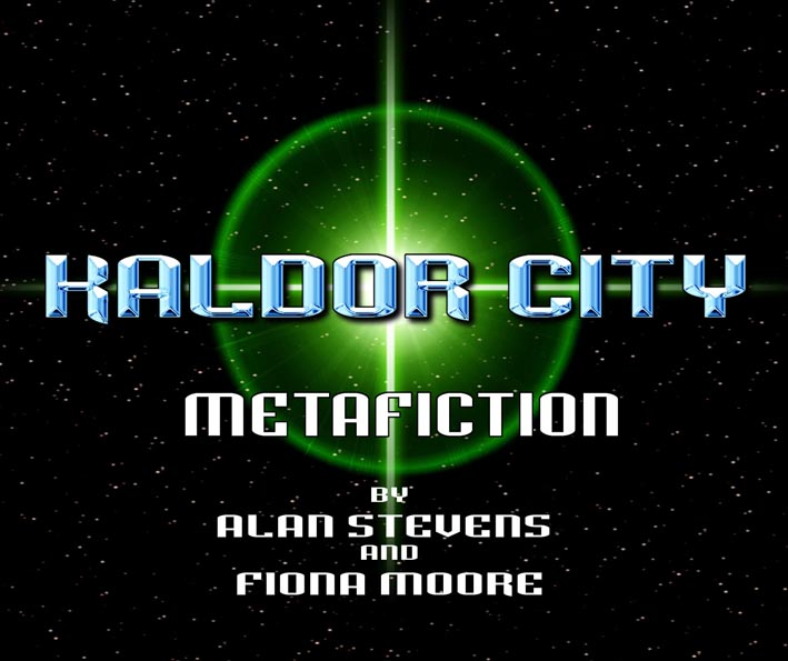 Kaldor City: Metafiction